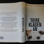 """Zum Buch """"Tiere klagen an"""" vom ehemaligen Tieranwalt in Strafverfahren aus Zürich, Antoine Goetschel"""