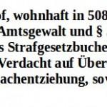 Anzeige gegen Max Mayr-Melnhof wegen Raub, Körperverletzung, Nötigung und Amtsmissbrauch
